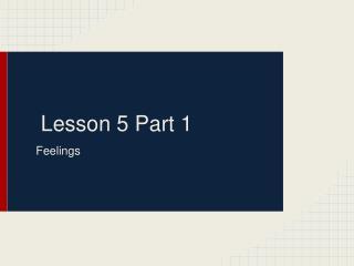 Lesson 5 Part 1