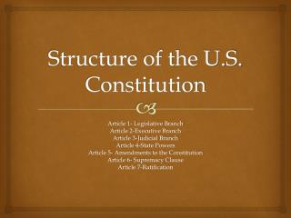Structure of the U.S. Constitution