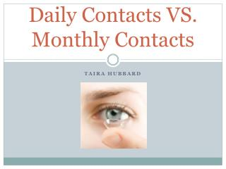 Daily Contacts VS. Monthly Contacts