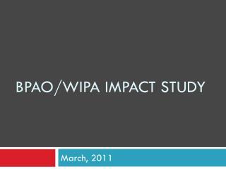 BPAO/ wipa Impact study