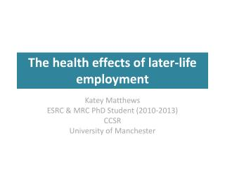 The health effects of later-life employment