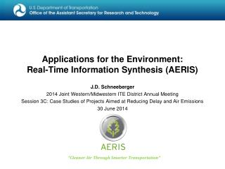 Applications for the Environment:  Real-Time Information Synthesis (AERIS)