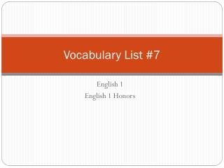 Vocabulary List  # 7