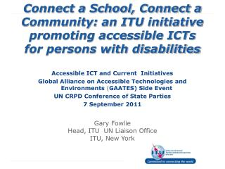 Accessible ICT and Current  Initiatives