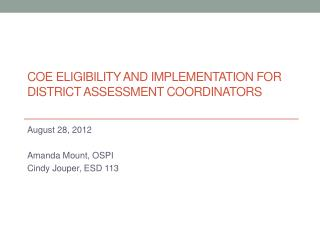 COE Eligibility and Implementation FOR District Assessment Coordinators