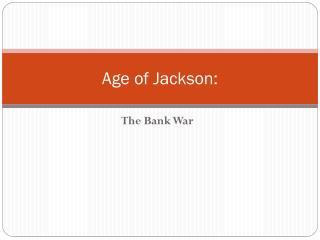 Age of Jackson: