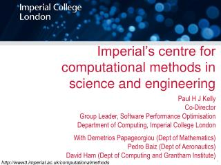 Imperial's c entre for computational methods in science and engineering