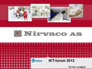 IKT-forum 2012 Tor-Ivar Lundgren