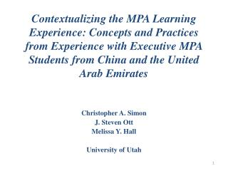 Christopher A. Simon J. Steven Ott Melissa Y. Hall University of Utah