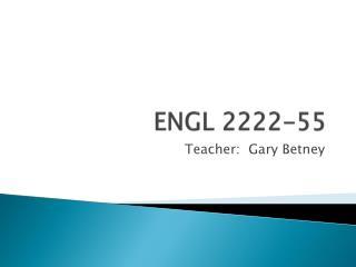 ENGL 2222-55