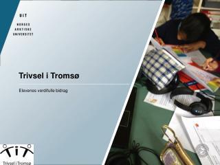 Trivsel i Tromsø