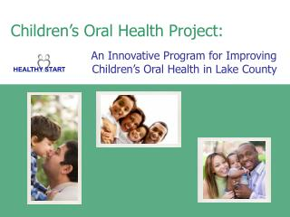 Children s Oral Health Project