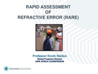 RAPID  ASSESSMENT  OF  REFRACTIVE ERROR (RARE)