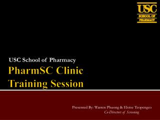 PharmSC  Clinic Training Session