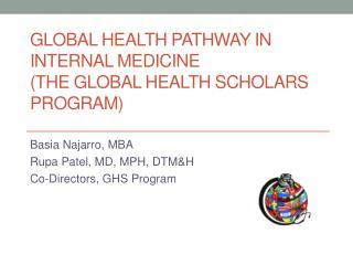 Global Health Pathway in  Internal Medicine (The Global Health Scholars Program)