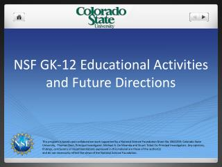 NSF GK-12 Educational Activities and Future Directions
