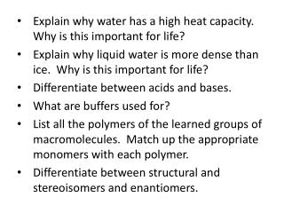 Explain why water has a high heat capacity.  Why is this important for life?