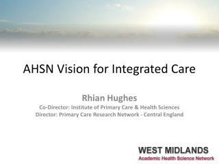 AHSN Vision for Integrated Care