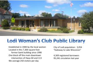 Lodi Woman�s Club Public Library