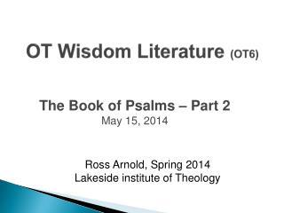 OT Wisdom Literature  (OT6)