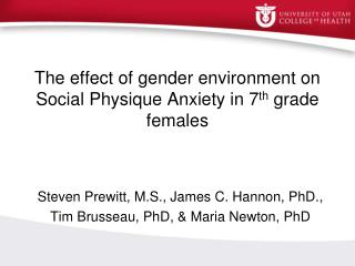 The effect of gender environment on Social Physique Anxiety in 7 th  grade females