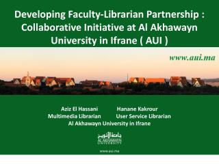 Faculty-Librarian Partnership: A Collaborative Initiative at AUI