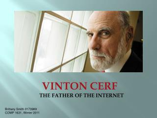 VINTON CERF THE FATHER OF THE INTERNET