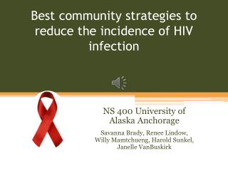 Best  community strategies to reduce the incidence of HIV infection