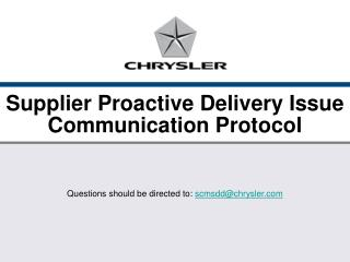 Supplier Proactive Delivery Issue Communication Protocol