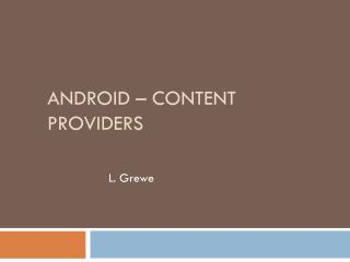 Android –  CoNTENT PRoViders