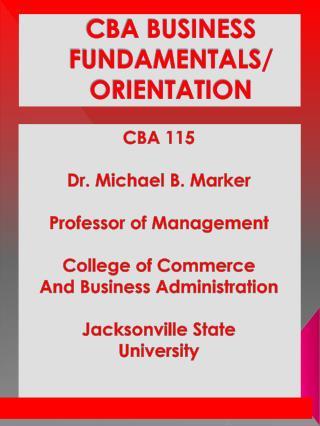 CBA BUSINESS FUNDAMENTALS/   ORIENTATION
