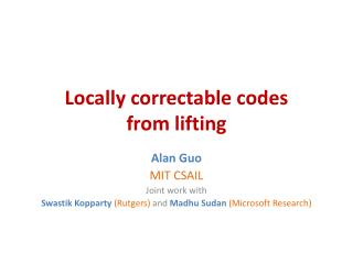 Locally correctable codes from lifting