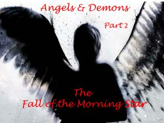 The  Fall of the Morning  Star
