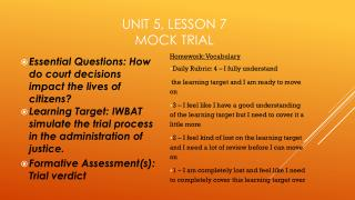 Unit 5, Lesson  7 Mock Trial