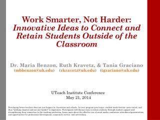 Dr. Maria Benzon, Ruth Kravetz,  &  Tania  Graciano