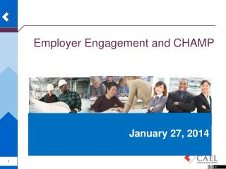 Employer Engagement and CHAMP