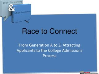 Race to Connect