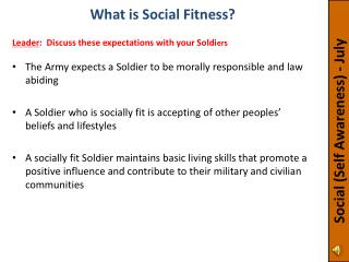 The Army expects a Soldier to be morally responsible and law abiding