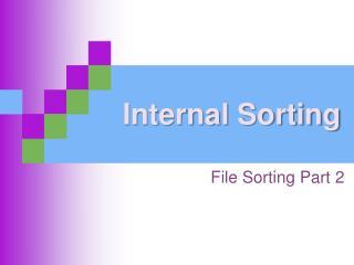 Internal Sorting
