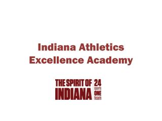 Indiana Athletics Excellence Academy