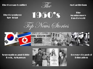 The 1950's  Top News Stories