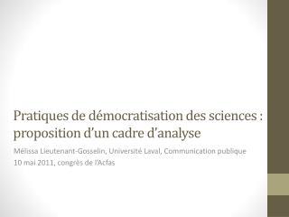 Pratiques de démocratisation des sciences : proposition d'un cadre d'analyse