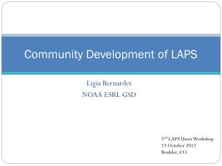 Community Development of LAPS