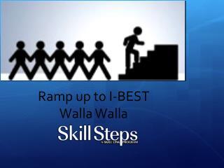 Ramp up to I-BEST Walla Walla