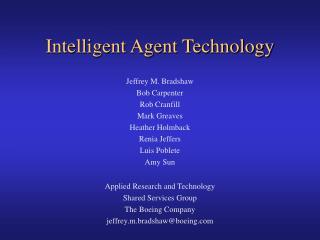 Intelligent Agent Technology