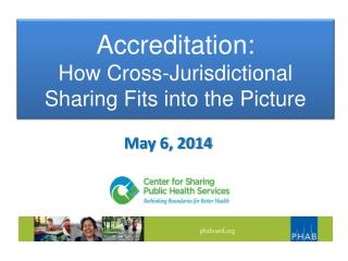 Accreditation: How Cross-Jurisdictional  Sharing Fits into the Picture
