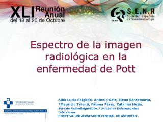Espectro  de la  imagen radiológica  en la  enfermedad  de  Pott