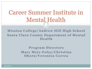 Career Summer Institute in Mental Health