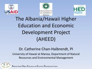 The Albania/Hawaii Higher Education and Economic Development Project (AHEED)