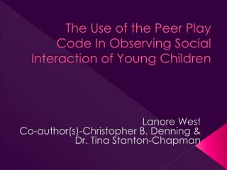 The Use of the Peer Play Code In Observing Social Interaction of Young Children